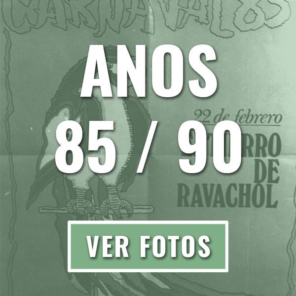 Entroido ANOS 85 / 90